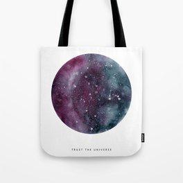 Trust the Universe Tote Bag