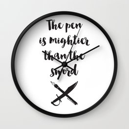 The pen is mightier than the sword Quote Wall Clock