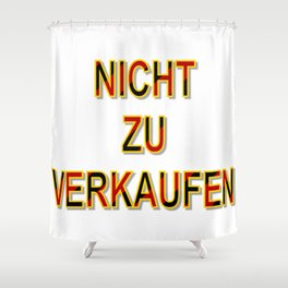 NOT FOR SALE E Shower Curtain