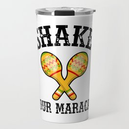 Shake Your Maracas Travel Mug