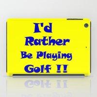 golf iPad Cases featuring Golf by Brian Raggatt