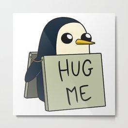 Penguin - Hug Me ! Metal Print