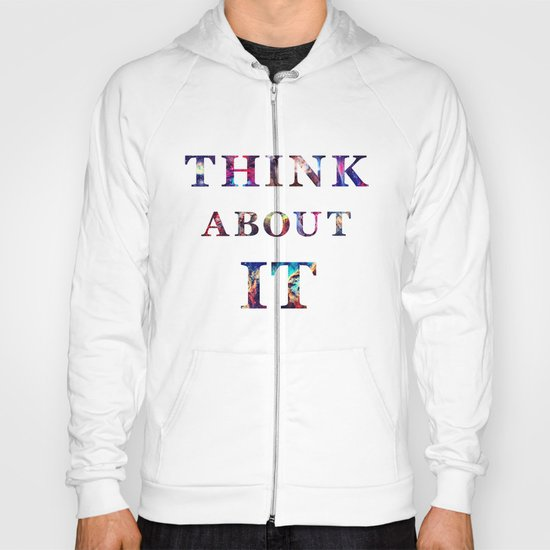 Space: Think About It Hoody
