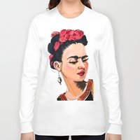 frida Long Sleeve T-shirts featuring Frida by Jaleesa McLean