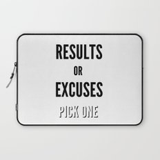 Results or Excuses. Pick one Laptop Sleeve