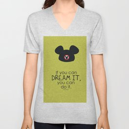 if you can dream it, you can do it Unisex V-Neck