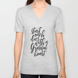 start each day with a grateful heart,morning print,bedroom decor,office decor,quote prints,quote art Unisex V-Neck