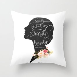 She is Clothed in Strength and Dignity Throw Pillow