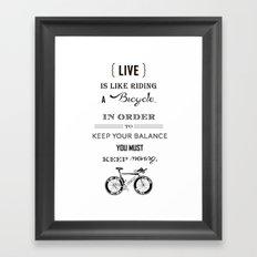 Life is like riding2 Framed Art Print