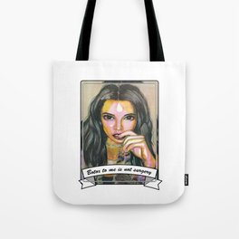 Botox to me is not surgery Tote Bag