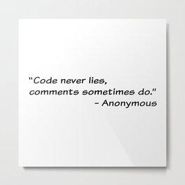 Code never lies Metal Print