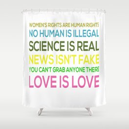 Science Is Real News Isnt Fake Shower Curtain