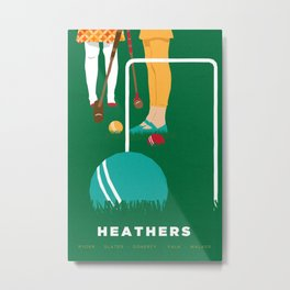 80s TEEN MOVIES :: HEATHERS Metal Print