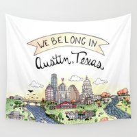 austin Wall Tapestries featuring We Belong in Austin by Brooke Weeber
