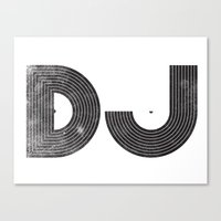 dj Canvas Prints featuring DJ by Jonah Makes Artstuff