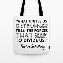 Taylor Schilling Quote Tote Bag