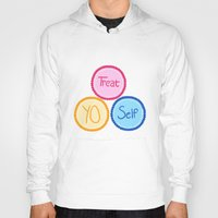 treat yo self Hoodies featuring Treat Yo Self by Abby Mitchell