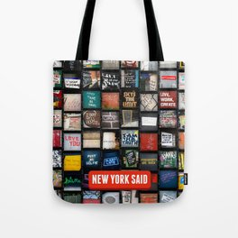 New York Said  Tote Bag