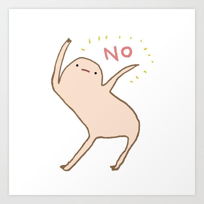 Honest Blob Says No Kunstdrucke
