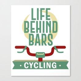 Life Behind Bars Cycling Cycoptah Velo Club Riding Party Canvas Print