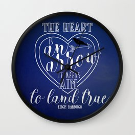 The heart is an arrow - Six of Crows Wall Clock
