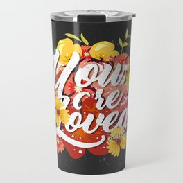 LOVED Travel Mug