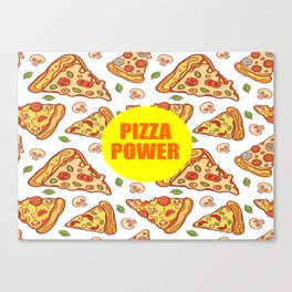 pizza power funny quote Canvas Print