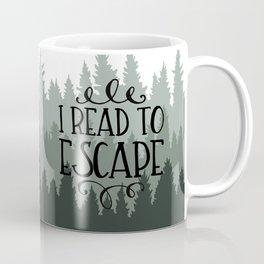 I Read to Escape (Trees) Coffee Mug