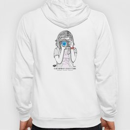 The heart and mind are the true lens of the camera. Hoody