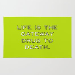 life and death quote Rug