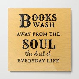 Books Wash Away Metal Print