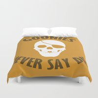 the goonies Duvet Covers featuring Goonies Never Say Die by Christina