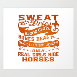 Real Girls Ride Horses Art Print