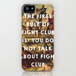 The Battle of the Amazons (1615), Peter Paul Rubens // Fight Clu b (1999), David Finche r iPhone Case