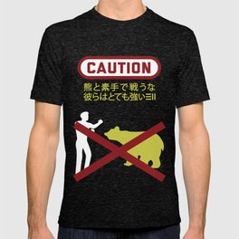 Don't Fistfight the Bears T-shirt