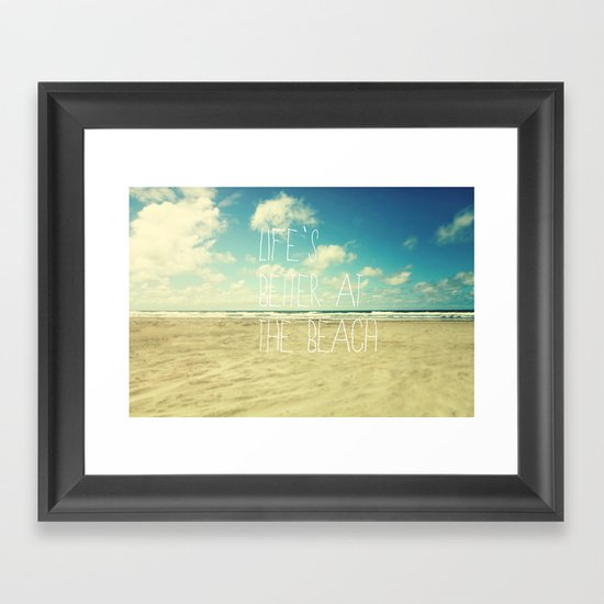 life's better at the beach Framed Art Print