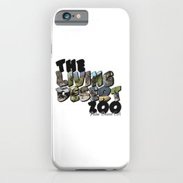 The Living Desert Zoo Big Letter iPhone Case