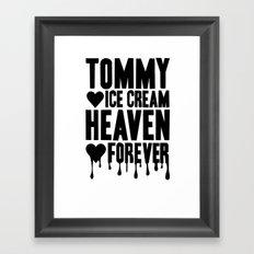 TOMMY ICE CREAM HEAVEN FOREVER Framed Art Print