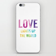 Love Lights Up The World Quote iPhone & iPod Skin