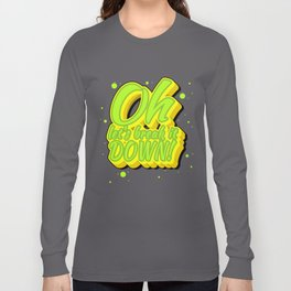 Lucio - Oh Let's Break it DOWN! Long Sleeve T-shirt
