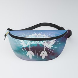 Your Vibe Attracts Your Tribe - Mountain Fog Fanny Pack