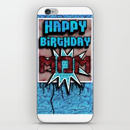 Happy Birthday Mom iPhone Skin