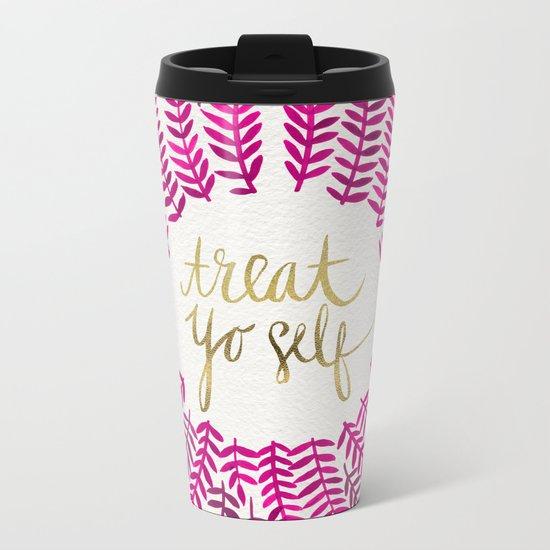 Treat Yo Self – Pink & Gold Metal Travel Mug