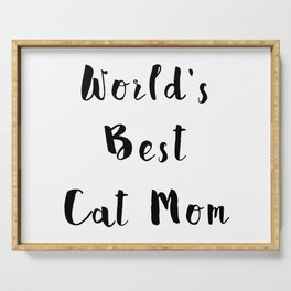 World's Best Cat Mom Serving Tray