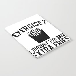 Funny Sarcastic Diet designs Workout Gym Clothes -Extra Fries Notebook