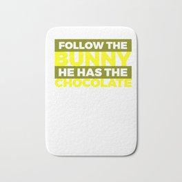 Follow The Bunny He Has The Chocolate  Blue Bath Mat
