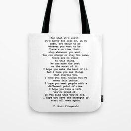For what it's worth by F Scott Fitzgerald #minimalism #poem Tote Bag