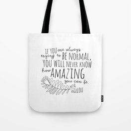 Inspirational Art Print // Maya Angelou Quote // How Amazing You Can Be Typographic Print // Modern Tote Bag