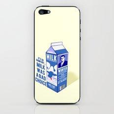 Milk was a Bad Choice ~ Brick Wanted (Anchorman) iPhone & iPod Skin
