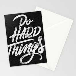 Do Hard Things Stationery Cards
